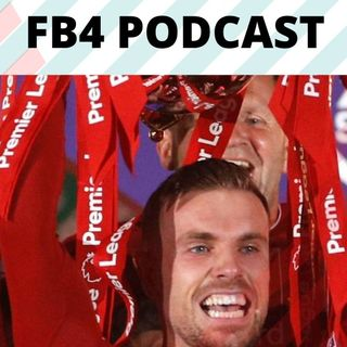Premier League Finale | FB4 Podcast