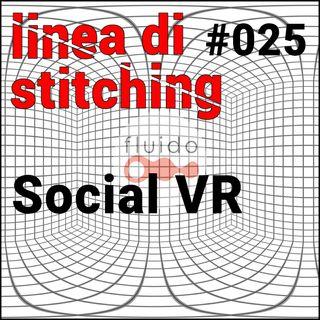 Ep. 25 - Social VR
