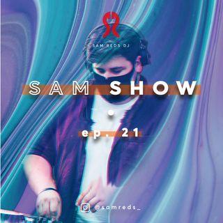 SAM SHOW #21 by Sam Reds