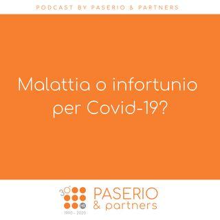 Malattia o infortunio per Covid-19?