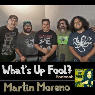 Ep 156 - Martin Moreno