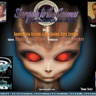 Thiago Luiz Ticchetti~04/28/20~Stargate to the Cosmos~Janet & Dr. Sasha Lessin