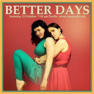 Better Days - October 13, 2018