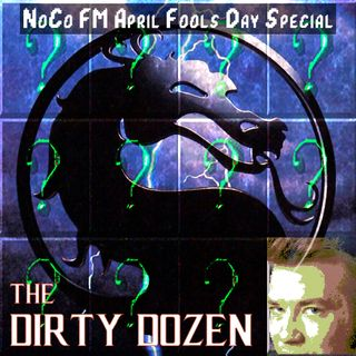 The Dirty Dozen aka The Worst Songs of All Time: A NoCo FM April Fool's Day Special