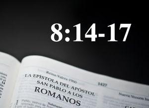 8:14-17 - El comportamiento del Espíritu Santo en los hijos de Dios - Audio