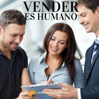 #015 - Vender Es Humano