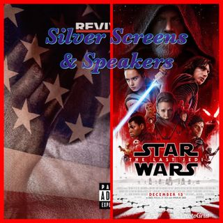 Silver Screens & Speakers: Revival & Last Jedi