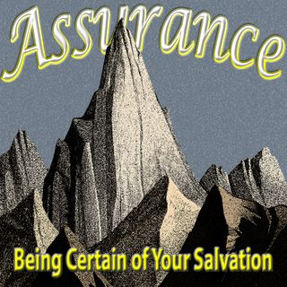 12/12/18 Assurance of Salvation