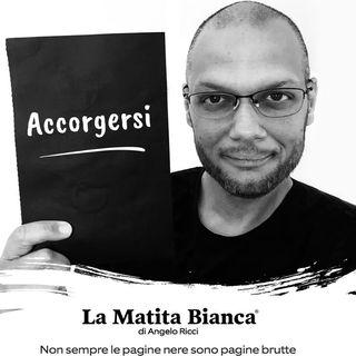 "La Matita Bianca - ""Accorgersi"""