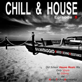 CHILL & HOUSE Episode 8 - Old School Techno House 90's Vinyls Set