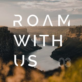 Roam With Us Episode 3 - How Instagram Changed Our Lives