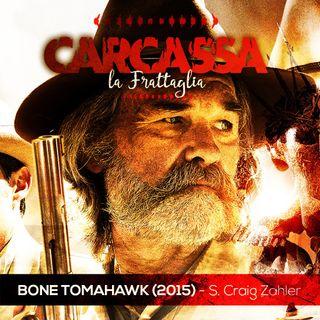 La Frattaglia - Bone TomaHawk ( Ciclo Cannibale di Sinossi Stilga)
