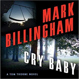 Mark Billingham  Cry Baby: (DI Tom Thorne Series, 17)