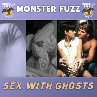 Sex With Ghosts!