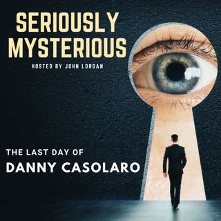 The Last Day of Danny Casolaro
