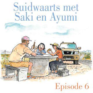 Ep.6 Suidwaarts met Saki en Ayumi