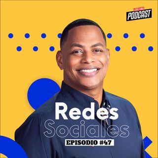 EP. 47 - Redes Sociales ft. Bolivar Valera