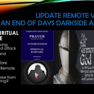 UPDATE REMOTE VIEWING PART 7 SPIRITUAL WARFARE end of days