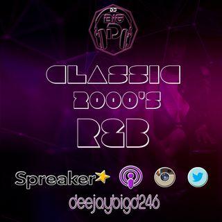 Classic 2000's R&B Mix (DJ Big D)