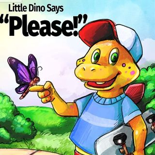 Little Dino Says 'Please' - By Kate Melton. Read by E3D