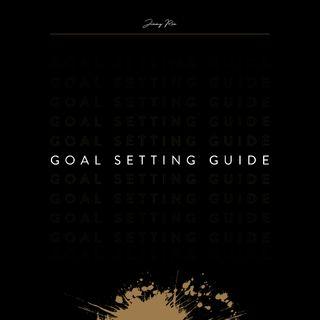 Goal Setting - Jimmy Rex
