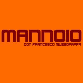Mannoio - puntata 8
