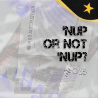 'nup or not 'nup?  #038