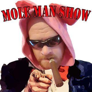 Mole Man Show 3/25/2020