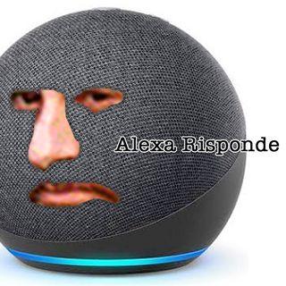 Abbiamo fatto arrabbiare Alexa