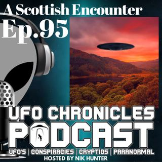 Ep.95 A Scottish Encounter