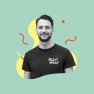 """#75 """"Rebel Meat""""-Gründer Philipp Stangl: Wie wir die Welt eine Spur besser hinterlassen, als wir sie betreten."""