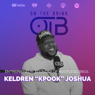 "How To Live Life On Purpose w/ Keldren ""Kpook"" Joshua"