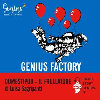 """Domestipod - Il frullatore"" di Luisa Sagripanti"