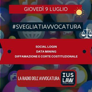 SOCIAL LOGIN – DATA MINING – DIFFAMAZIONE E CORTE COSTITUZIONALE – #SVEGLIATIAVVOCATURA