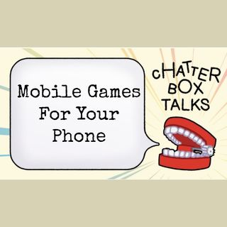 The Chatterbox Talks | Mobile Games
