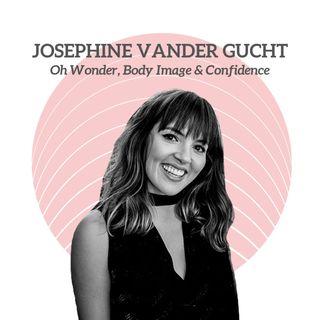 Josephine Vander Gucht (Oh Wonder) - Oh Wonder, Body Image & Confidence