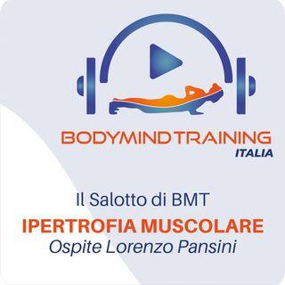 Il Salotto di BMT | Le Basi dell'Ipertrofia Muscolare | Ospite Lorenzo Pansini