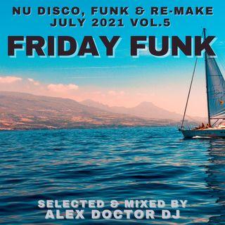 #148 - Friday Funk - July 2021 vol.5