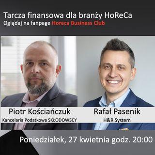 Goście Horeca Radio odc. 61 - Tarcza finansowa dla branży HoReCa