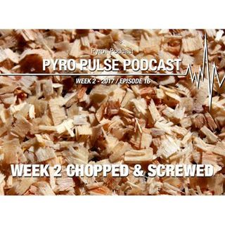 Pyro Pulse Fantasy Football Podcast - Week 2 Chopped and Screwed (Ep. 16)