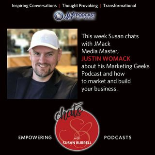 Susan Chats with Marketing and Media Master, Justin Womack