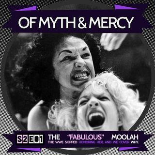 "Why Public Outcry Put Over the ""Fabulous"" Moolah (Originally Released: 4-10-2018)"