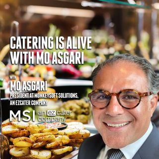 38. Catering is Alive with Mo Asgari