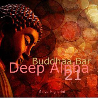 Buddhaa Bar Deep Alpha 21
