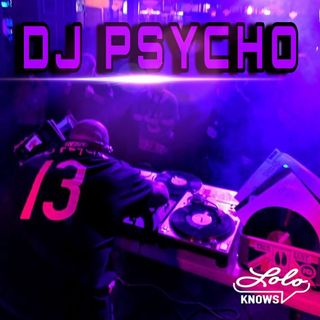 LOLO Knows DJ Mix... DJ Psycho, Detroit Techno Militia, (Detroit)