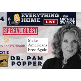 DR. PAM POPPER : Make Americans Free Again & Author of Covid Operation-The Truth