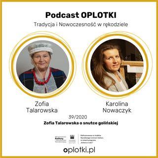 39_2020 Zofia Talarowska o snutce golińskiej