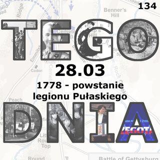 Tego dnia: 28 marca (legion Pułaskiego)