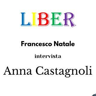 Francesco Natale intervista Anna Castagnoli | T'immagini? | Liber – pt.14