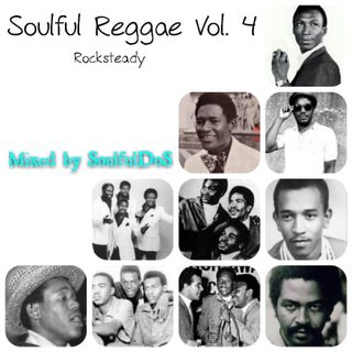 Soulful Reggae Vol. 04 | Rocksteady